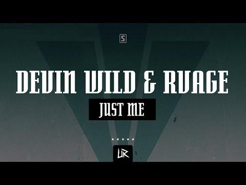 Devin Wild & RVAGE - Just Me (#UR007)