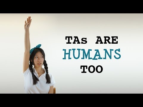 TAs are humans too   Teaching Assistant Problems   AngieInTheValley