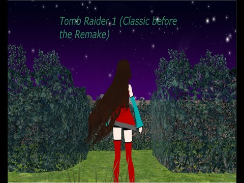 Tomb Raider 1 the classic before the remake
