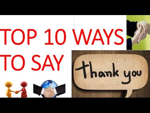 top 10 great ways to thank someone youtube