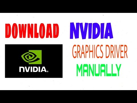 How to Download & Install Nvidia Graphic Driver for Laptop & PC Manually