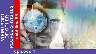 Whirlpool of Other People's Wishes - Episode 1. Detective Story. StarMedia. English Subtitles