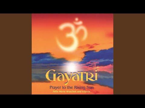 Gayatri - Prayer to the rising sun