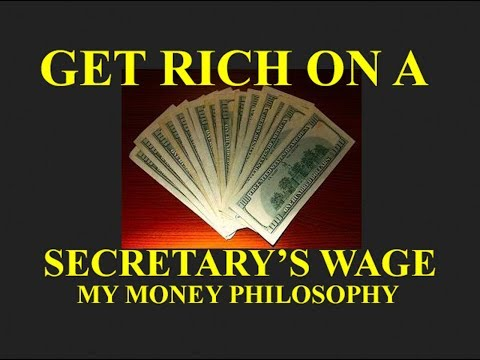 GET RICH ON A SECRETARY'S WAGE - MY MONEY ATTITUDE AND SPENDING TOOLS