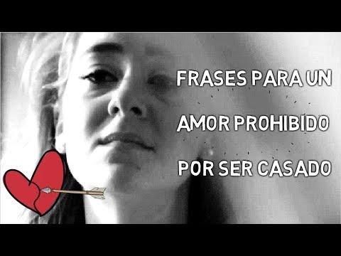 30 Frases Para Un Amor Prohibido E Imposible Por Ser Casado Amantes En Secreto