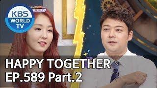 Happy Together I 해피투게더 EP.589 Part.2[ENG/2019.05.30]