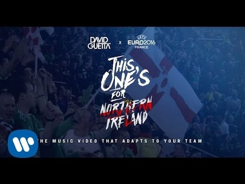 David Guetta ft. Zara Larsson - This One's For You Northern Ireland (UEFA EURO 2016™ Official Song)