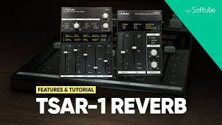 TSAR-1 Reverb - Features and tutorial