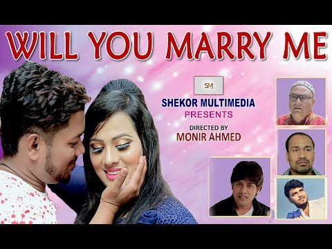 Bangla Natok 2018 WILL YOU MARRY ME