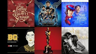 BEST SONG NOMINEES - OSCARS 2018 / 2019