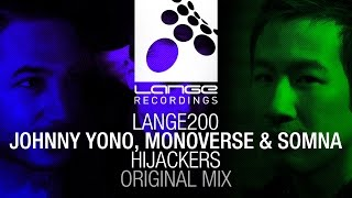 Johnny Yono, Monoverse & Somna - Hijackers (Original Mix) [OUT NOW]