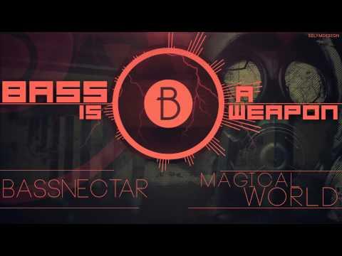 ►◄ Bassnectar - Magical World (BASS...