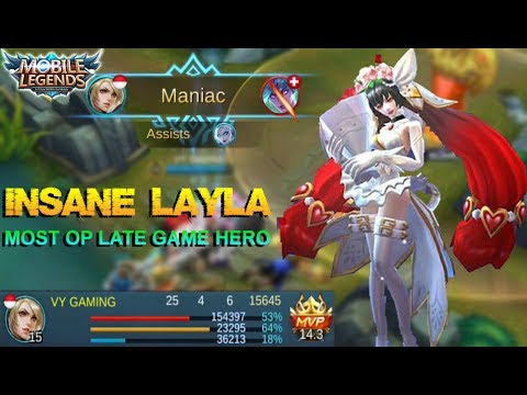 Mobile Legends - INSANE LAYLA! The Most OP Late Game Hero Ever