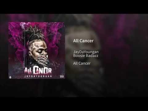 JayDaYoungan - All Cancer Ft Boosie Badazz