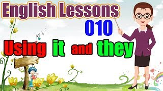 English Lessons | Tutorial 10: Using It and They (Beginner 1)