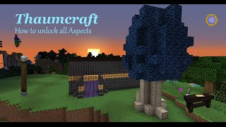 Thaumcraft 4 - How to unlock all Aspects (Tutorial)