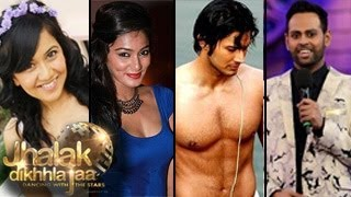 Jhalak Dikhhla Jaa season 7 Contestants REVEALED -- EXCLUSIVE NEWS!
