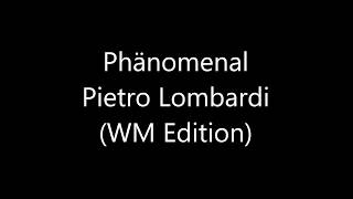 Phänomenal WM Edition - Pietro Lombardi (Lyrics)