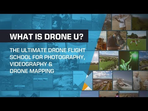 What is Drone U? The Ultimate Drone Flight School for Photography, Videography & Drone Mapping