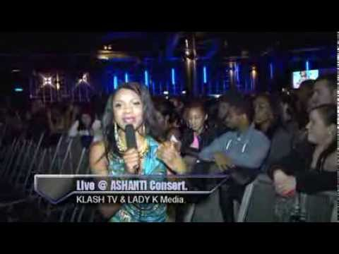 Klash Ent  Tv @ Ashanti Live Concert at Indigo O2