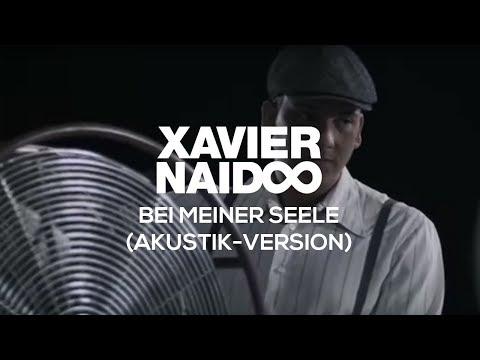 Musik-Video: Xavier Naidoo, Bei meiner Seele