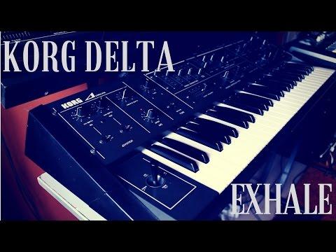 Exhale w/ Korg Delta | Dimitris Dermanis