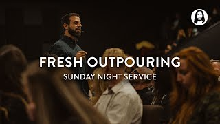 Fresh Outpouring | Michael Koulianos | Sunday Night Service