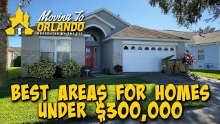 Best Places Under $300,000! | Moving to Orlando | 12/09/20