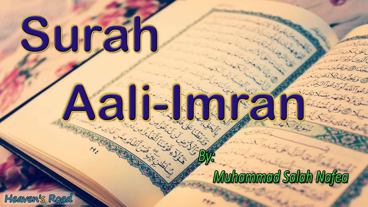 Wonderful Recitation of Surah Aali-Imran by Muhammad Salah Nafea