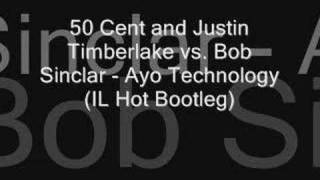 50 Cent and Justin Timberlake vs. Bob Sinclar