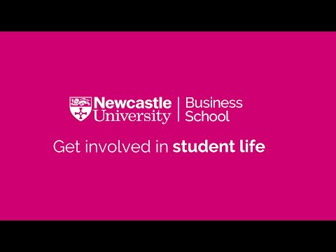 Newcastle University Business School | Student Life