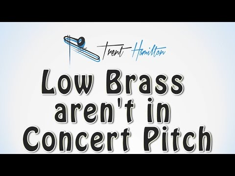 Видео, Trombones and Tubas are NOT in Concert Pitch Revised edition