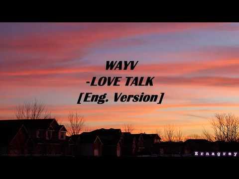 WAYV / LOVE TALK, ENG. VERSION [ LYRICS ]