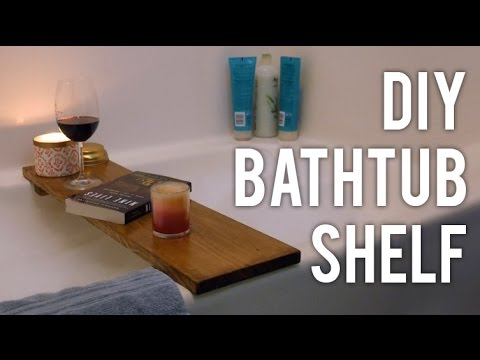 How to Make a Bathtub Shelf : DIY