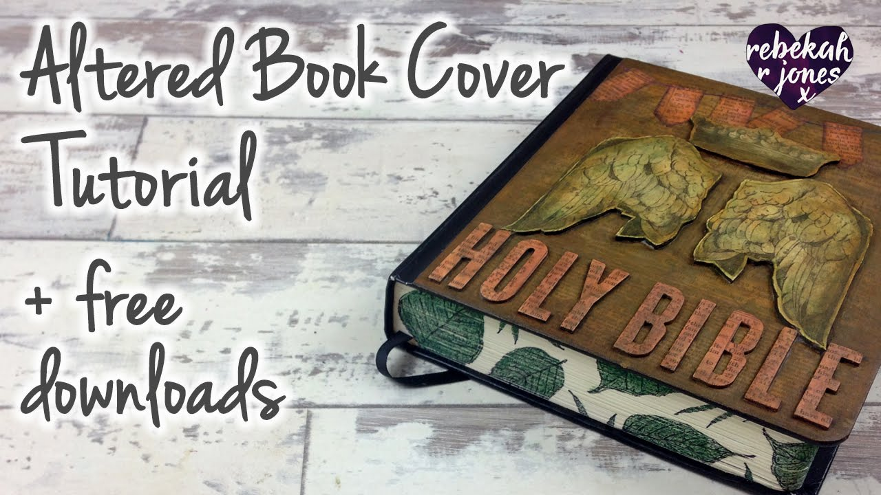 Book Cover Art Lesson : Altered book cover tutorial bible art journaling