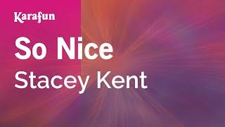 Karaoke So Nice - Stacey Kent *
