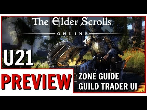Elder Scrolls Online: Zone Guide And Guild Trader Revamp Preview | ESO Update 21 Features