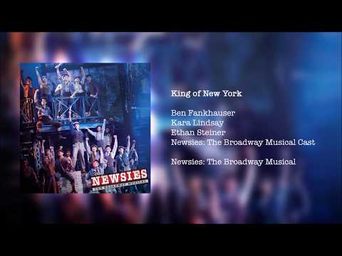 Newsies: The Broadway Musical - King of New York