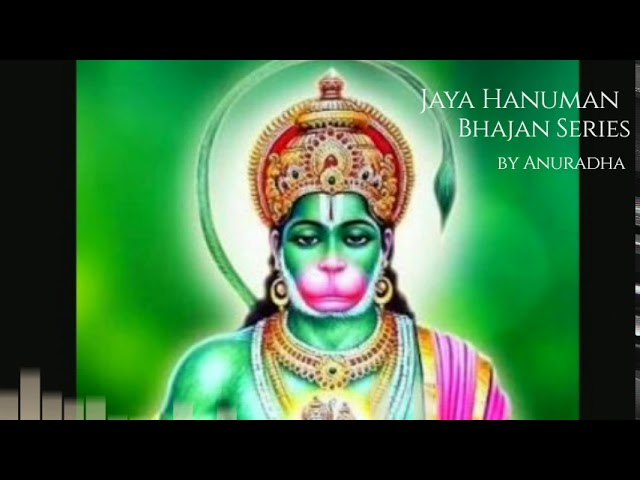 Jaya Hanuman | Bhajan Series | Anuradha Raman (lyrics in description)
