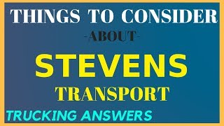 COMPANY of the WEEK STEVENS TRANSPORT | Trucking Answers
