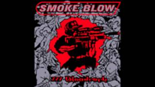 Smoke Blow - Senorita Spitfire (777 Bloodrock)