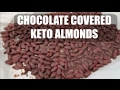 Keto/Low Carb Friendly Chocolate Covered Almonds!