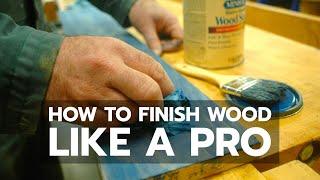WOOD FINISHING: How to Succeed Like a Pro