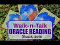 Walk-n-Talk Oracle Reading: June 8, 2018 (Doreen Virtue's Angel Therapy Cards)