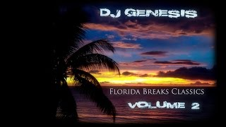 DJ Genesis - Florida Breaks Classics (volume 2)