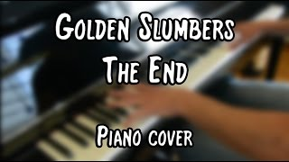 The Beatles - Golden Slumbers / Carry That Weight / The End (piano cover & free sheet music)