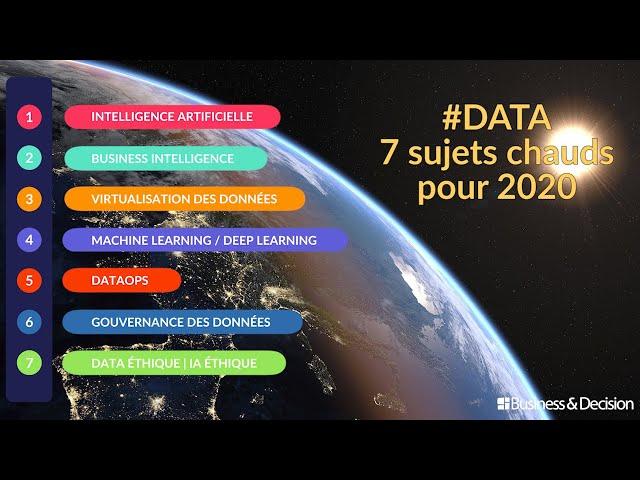 #Data : 7 sujets chauds pour 2020 - L'intégrale