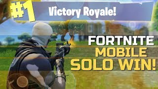 Fortnite Mobile Gameplay | First Ever Solo Win