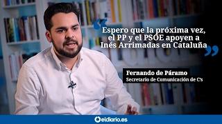 "Fernando de Páramo: ""Espero que la próxima vez, PP y PSOE apoyen a Inés Arrimadas en Cataluña"""