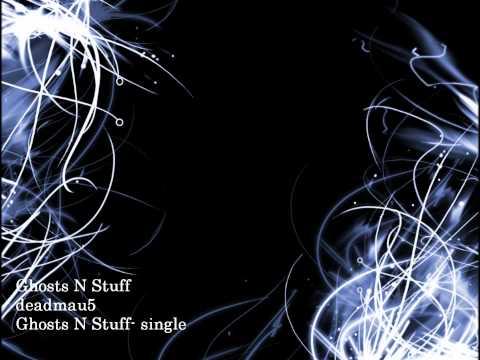 Ghosts N Stuff - deadmau5